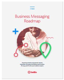 Business Messaging Roadmap-twilio