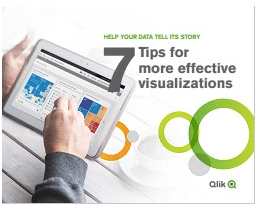 7 Tips for More Effective Visualizations-Qlik