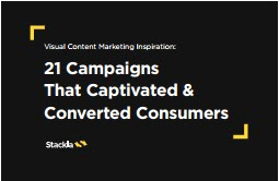 21 Campaigns That Captivated & Converted Consumers-Stackla