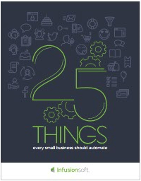 25 Things Every Small Business Should Automate-Infusion
