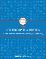 How To Complete In Adwords-WordStream