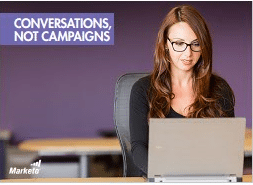 Conversations and Not Campaigns-Marketo