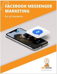 Facebook Messenger Marketing for eCommerce-Optimonk