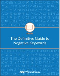 The Definitive Guide to Negative Keyword-WordStream