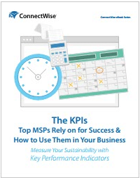 The KPIs To MSPs Rely on for Success & How to Use Them in Your Business-ConnectWise