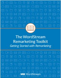 The WordStream Remarketing Toolkit