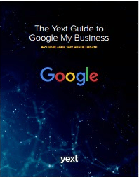 The Yext Guide to Google My Business-Yext