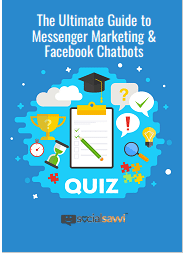 The Ultimate GuideToMessenger Marketing and Facebook Chatbots
