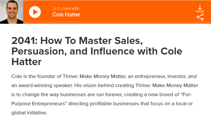 How To Master Sales, Persuasion, and Influence with Cole Hatter