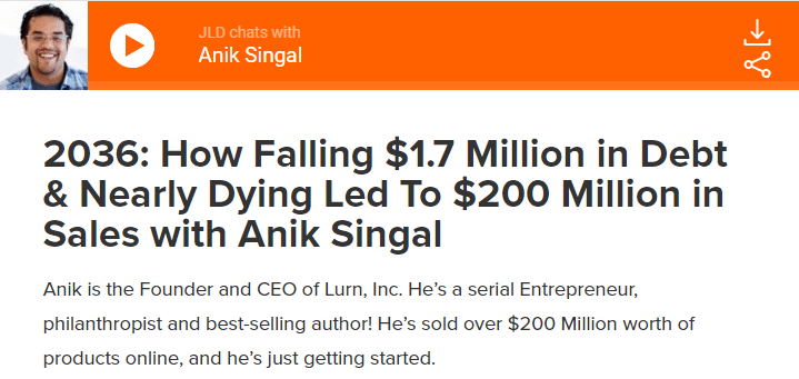 How Falling $1.7 Million in Debt & Nearly Dying Led To $200 Million in Sales with Anik Singal