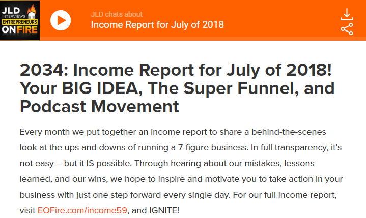 Income Report for July of 2018! Your BIG IDEA, The Super Funnel, and Podcast Movement
